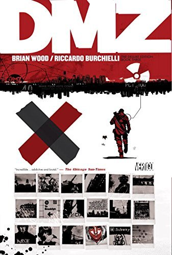 Brian Wood Dmz The Deluxe Edition Book Three