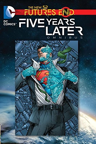 Scott Snyder Futures End Five Years Later Omnibus