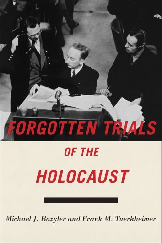 Michael J. Bazyler Forgotten Trials Of The Holocaust