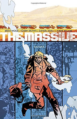 Brian Wood The Massive Volume 4