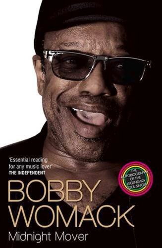 Bobby Womack Bobby Womack My Story 1944 2014
