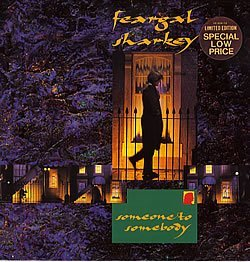 "Feargal Sharkey Feargal Sharkey Someone To Somebody [12""]"