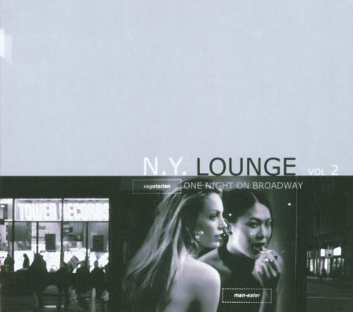 New York Lounge Vol. 2 One Night On Broadway