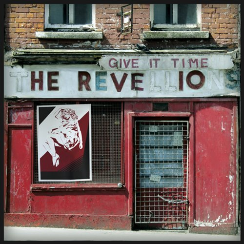 Revellions Give It Time Give It Time