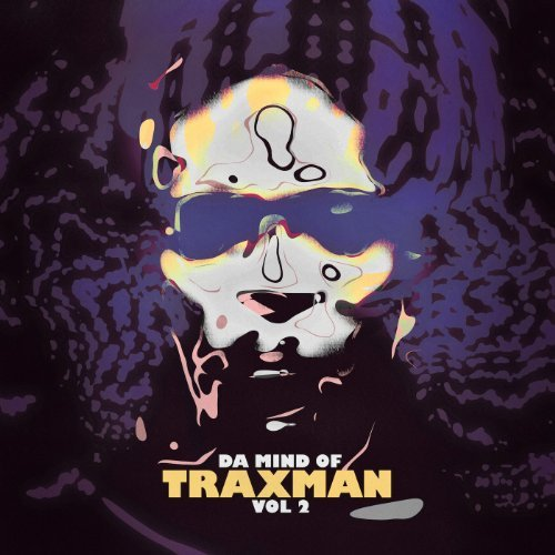 Traxman Da Mind Of Traxman Vol 2