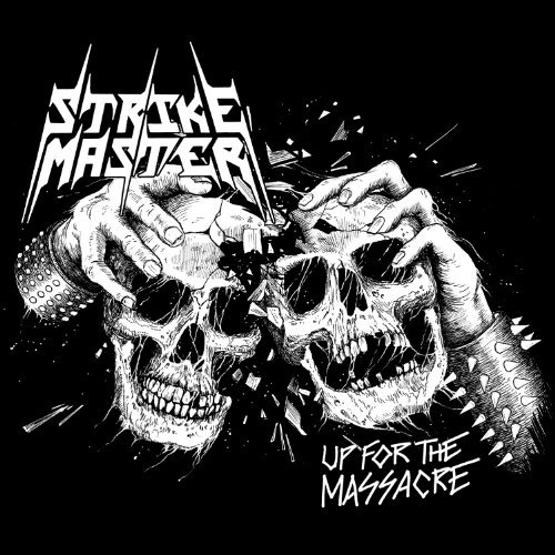 Strike Master Up For The Massacre