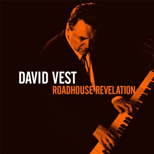 David Vest Roadhouse Revelation