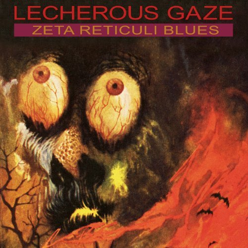Lecherous Gaze Zeta Reticuli Blues