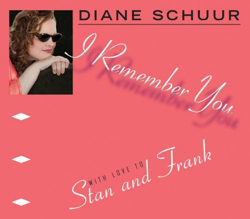 Diane Schuur I Remember You (with Love To S Digipak