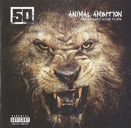 50 Cent Animal Ambition An Untamed Desire To Win Explicit Version