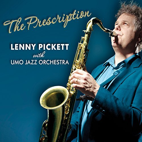 Lenny Pickett Prescription Digipak