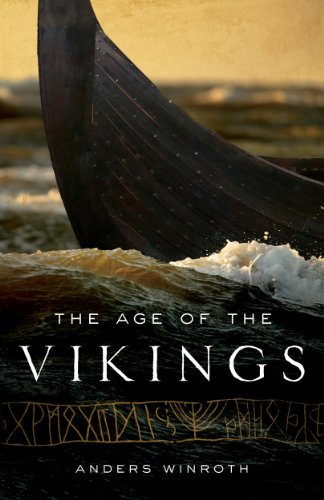 Anders Winroth The Age Of The Vikings