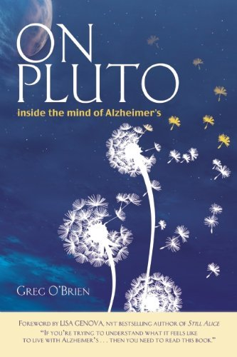 Greg O'brien On Pluto Inside The Mind Of Alzheimer's