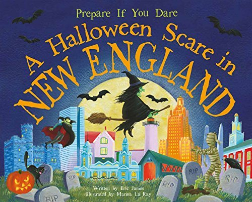 Eric James A Halloween Scare In New England Prepare If You Dare