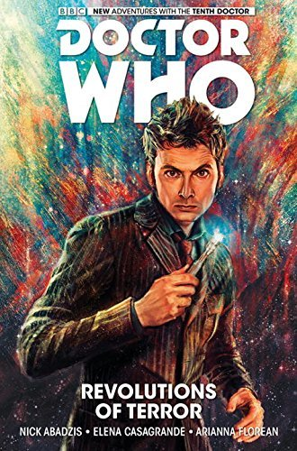 Nick Abadzis Doctor Who The Tenth Doctor Volume 1 Revolutions Of Terror