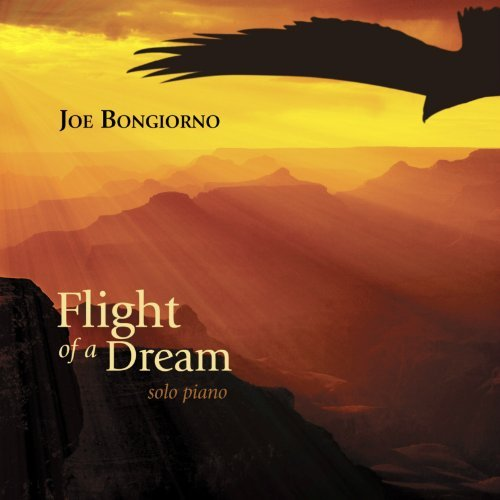 Joe Bongiorno Flight Of A Dream Solo Piano