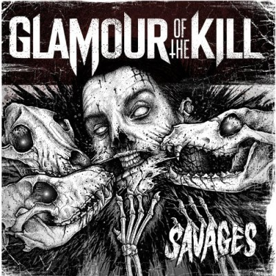 Glamour Of The Kill Savages