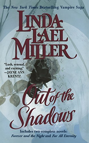 Linda Lael Miller Out Of The Shadows Includes Two Complete Novels Forever And The Nig