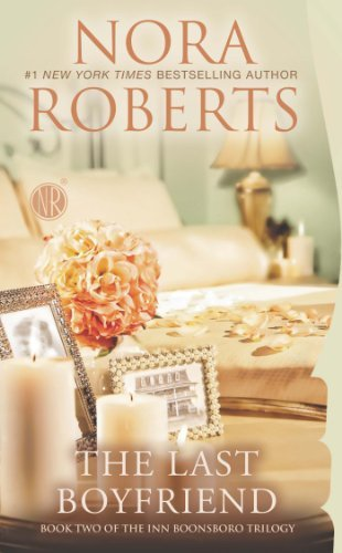 Nora Roberts The Last Boyfriend