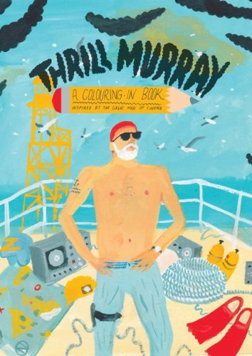 Mike Coley Thrill Murray Bill Murray Coloring Book