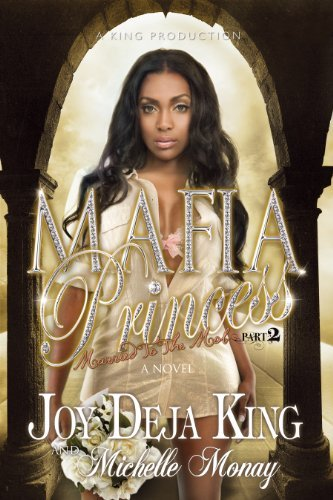 Joy Deja King Mafia Princess Part 2