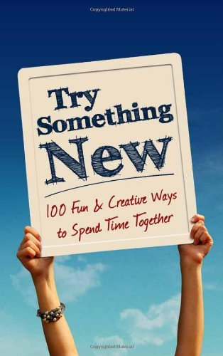 Lovebook Try Something New 100 Fun & Creative Ways To Spend Time Together