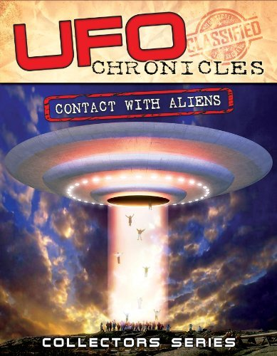 Ufo Chronicles Contact With A Ufo Chronicles Contact With A