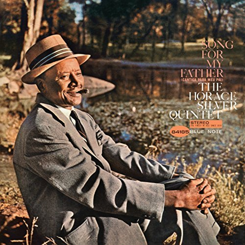 Horace Silver Quintet Song For My Father