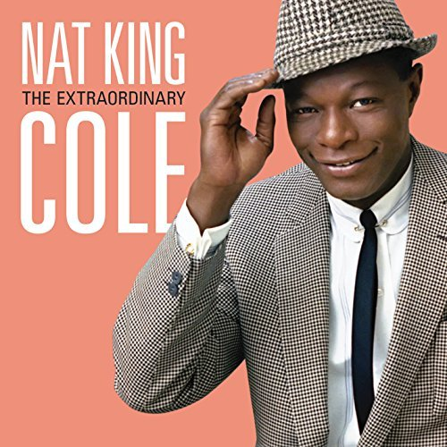Nat King Cole Extraordinary