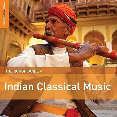 Various Artist Rough Guide To Indian Classica