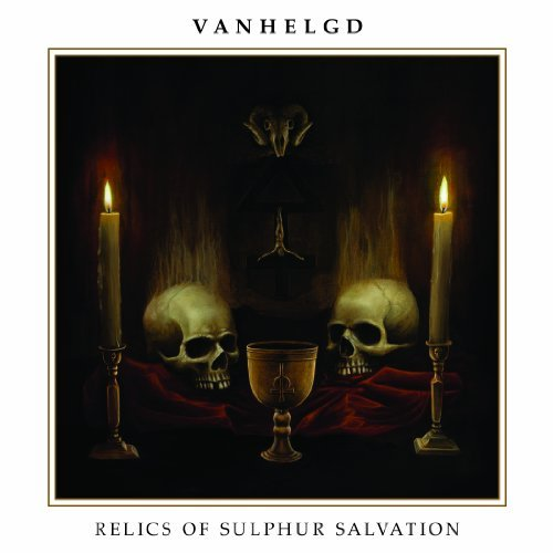Vanhelgd Relics Of Sulphur Salvation