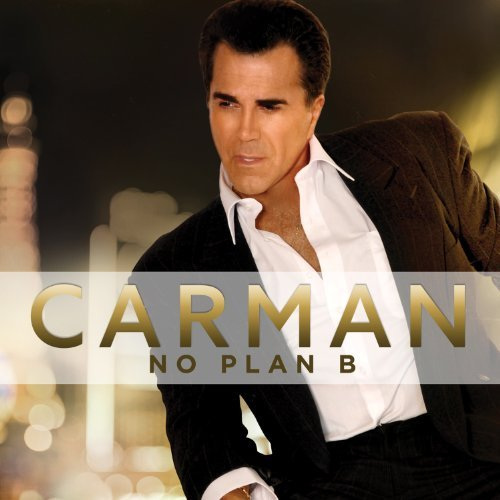 Carman No Plan B