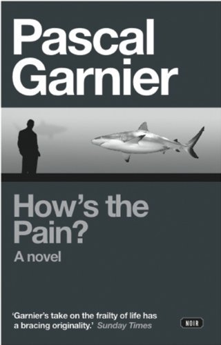 Pascal Garnier How's The Pain?