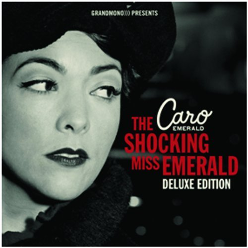 Caro Emerald Shocking Miss Emerald