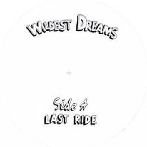 Wildest Dreams Last Ride Call To Prayer 7 Inch Single