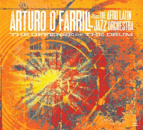 Arturo Afro Latin Ja O'farrill Offense Of The Drum