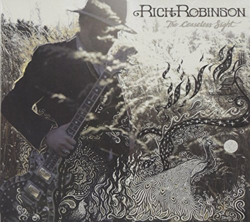 Rich Robinson Ceaseless Sight