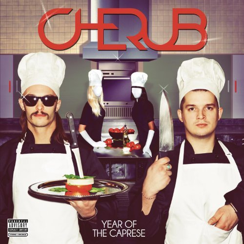 Cherub Year Of The Caprese Explicit Version