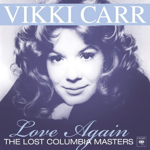Vikki Carr Love Again The Lost Columbia