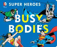 David Bar Katz Dc Super Heroes Busy Bodies