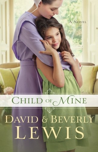 Beverly Lewis Child Of Mine