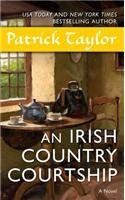 Patrick Taylor An Irish Country Courtship