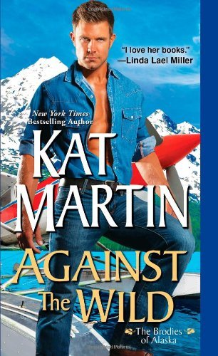 Kat Martin Against The Wild