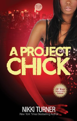 Nikki Turner A Project Chick