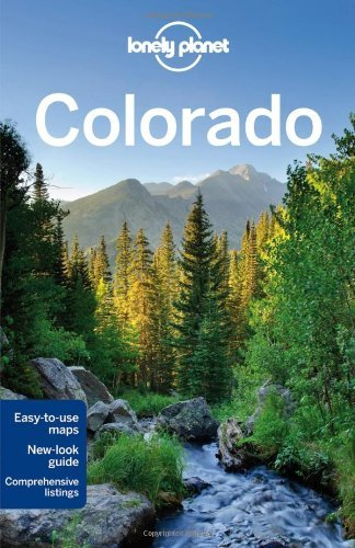 Lonely Planet Lonely Planet Colorado 0002 Edition;