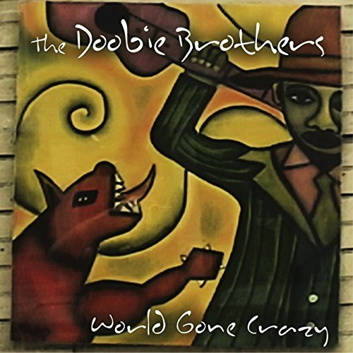 Doobie Brothers World Gone Crazy Import Eu Incl. DVD