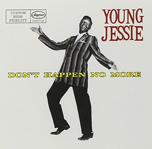 Young Jessie Don't Happen No More