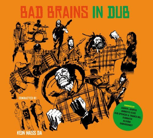 Bad Brains In Dub Conducted By Kein Hass Da