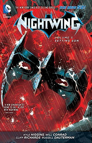 Kyle Higgins Nightwing Vol. 5 Setting Son (the New 52) 0052 Edition;