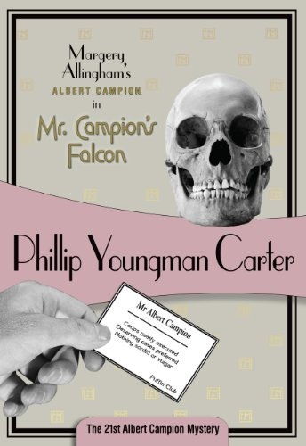 Philip Youngman Carter Mr. Campion's Falcon Albert Campion #21